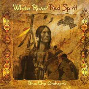Blue Chip Orchestra _ White River - Red Spirit